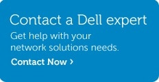 Contact a Dell expert about networking