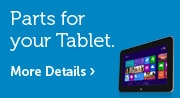 Parts for your Tablet