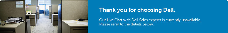 Live chat with our Dell experts