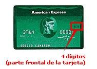 4 dígitos (parte frontal de la tarjeta)