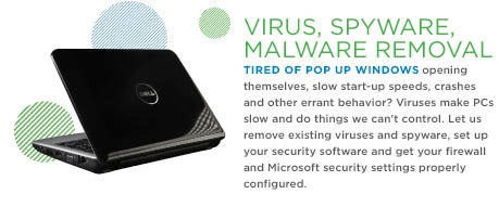 Virus, Spyware, Malware Removal