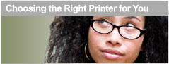 Choosing the Right Printer for You