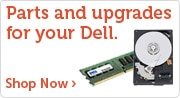 Parts & Upgrades for your Dell!