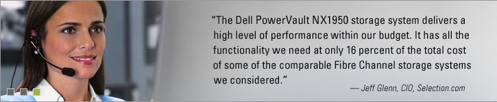 Dell PowerVault NX1950 - Jeff Glenn, CIO, selection.com