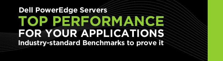 Dell PowerEdge Servers. Top performance for your applications. Industry-standard Benchmarks to prove it.