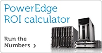 PowerEdge ROI Calculator. Run the numbers >