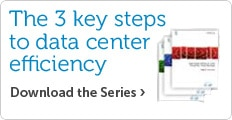 Key Steps to Data Center Efficiency