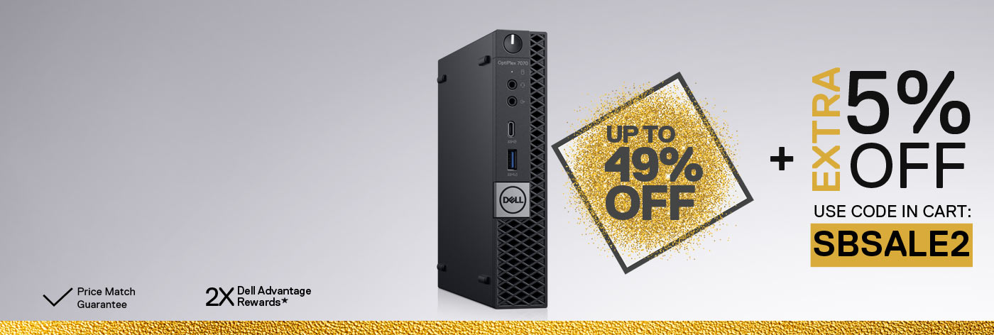 Up to 49% off + Extra 5% off selected OptiPlex & Precision business PCs.
