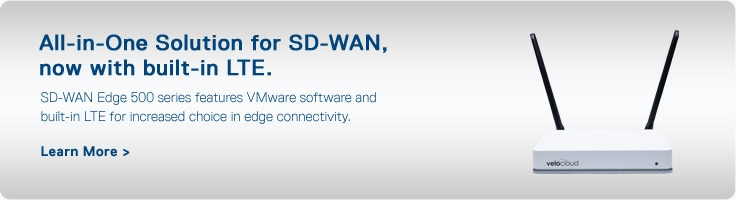 All-in-One Solution for SD-WAN, now with built-in LTE
