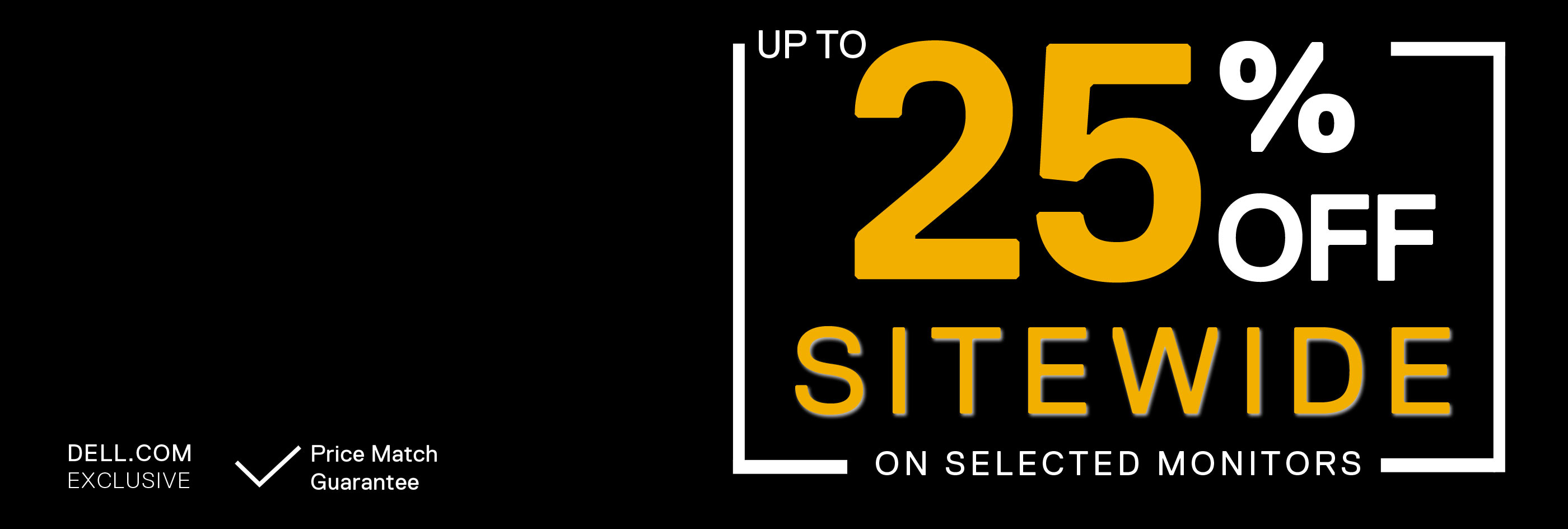 Sitewide Sale on selected monitors.