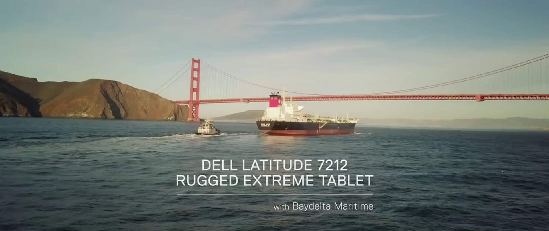 Latitude 7212 Rugged Extreme Tablet and Baydelta Maritime