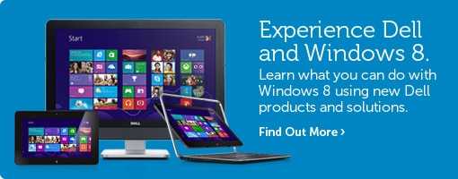 Experience Dell and Windows 8.