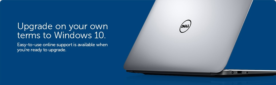 Upgrade on your own terms to Windows 10.