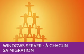 Windows Server: A chacun sa migration