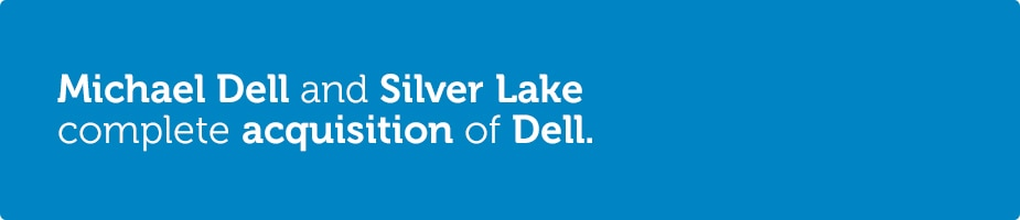 michael dell and silver lake complete acquisition of dell