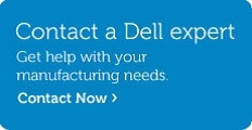 Talk to Dell About Manufacturing Solutions