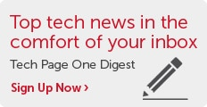 Top tech news in the comfort of your inbox. Sign up for the Tech Page One digest.