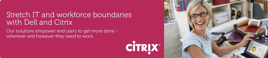 Dell and Citrix - Global Alliance Partners