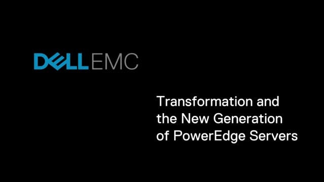 Transformation and the New Generation of PowerEdge Servers 86